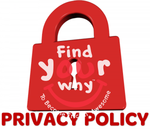 Find Your WHY Privacy Policy